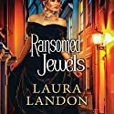 Ransomed Jewels Audiobook by Laura Landon Narrated by Rosalyn Landor