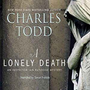 A Lonely Death: An Inspector Ian Rutledge Mystery | [Charles Todd]