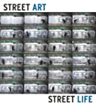 Street Art Street Life: From the 1950...