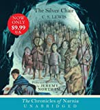 C. S. Lewis The Silver Chair (Chronicles of Narnia (HarperCollins Audio))