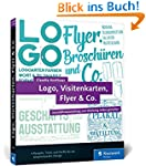 Logo, Visitenkarten, Flyer & Co.: Ges...