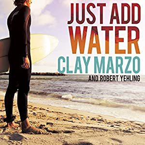 Just Add Water Audiobook