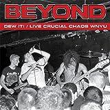 Dew It / Live Crucial Chaos Wnyu [Analog]