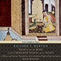 Tales from the Book of the Thousand Nights and a Night: A Plain and Literal Translation of the Arabian Nights Entertainments (       UNABRIDGED) by Richard F. Burton Narrated by Kevin Foley