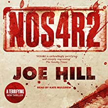 NOS4R2 Audiobook by Joe Hill Narrated by Kate Mulgrew