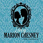 Lucy: The Daring Debutantes Series, Book 4 | Marion Chesney - M. C. Beaton