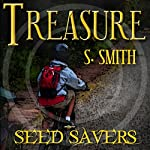 Treasure: Seed Savers, Book 1 | S. Smith