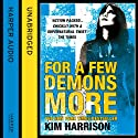 Rachel Morgan: The Hollows (5) - For a Few Demons More Audiobook by Kim Harrison Narrated by Marguerite Gavin
