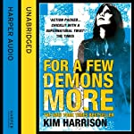 Rachel Morgan: The Hollows (5) - For a Few Demons More (       UNABRIDGED) by Kim Harrison Narrated by Marguerite Gavin