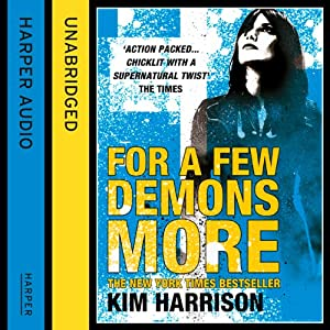 Rachel Morgan: The Hollows (5) - For a Few Demons More Audiobook
