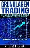 Grundlagen Trading - wie Sie den Einstieg in Aktien und CFD-Handel schaffen