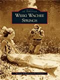Weeki Wachee Springs (Images of America)