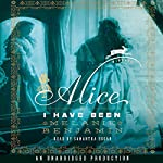 Alice I Have Been: A Novel | Melanie Benjamin