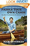 Paddle Your Own Canoe: One Man's Fund...