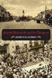 Jewish Bialystok and Its Diaspora (The Modern Jewish Experience)