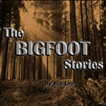 Chief and the Big God (The Bigfoot Stories) | Bill Lee