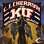 The Kif Strike Back: Chanur, Book 3 (       UNABRIDGED) by C. J. Cherryh Narrated by Dina Pearlman