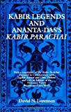 Kabir Legends and Ananta-Das's Kabir Parachai (Suny Series in Hindu Studies) (0791404625) by Lorenzen, David N.