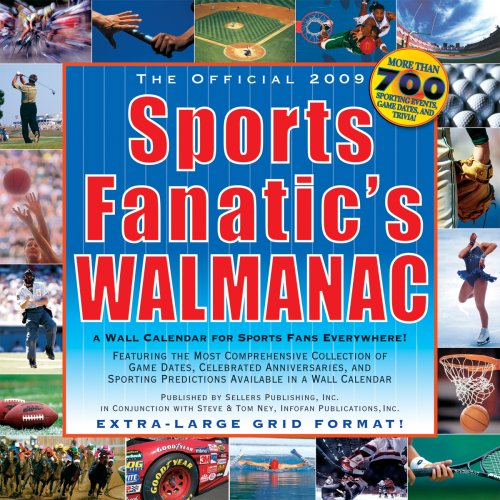 The Official Sports Fanatic's Walmanac 2009 Calendar