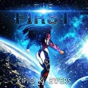 The First: First Series #1 Audiobook by Kipjo K. Ewers Narrated by Carla Mercer-Meyer