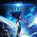 The First: First Series #1 Hörbuch von Kipjo K. Ewers Gesprochen von: Carla Mercer-Meyer