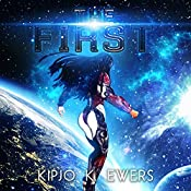 The First: First Series #1 | Kipjo K. Ewers