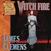 Wit'ch Fire: The Banned and the Banished, Book 1 | James Clemens