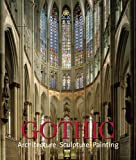 Gothic: Architecture, Sculpture, Painting (3833146761) by Toman, Rolf