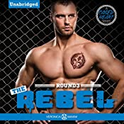 The Rebel: A Caged Heart Sports Series | Veronica Maxim