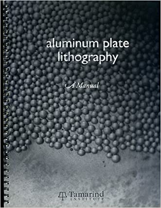 Aluminum Plate Lithography: A Manual