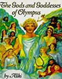 The Gods And Goddesses Of Olympus (Turtleback School & Library Binding Edition) (Trophy Picture Books (Pb)) (0613988256) by Aliki