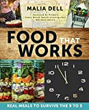 img - for Food That Works: Real Meals to Survive the 9 to 5 book / textbook / text book