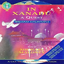 In Xanadu Audiobook by William Dalrymple Narrated by Michael Maloney