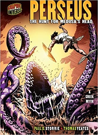 Perseus: The Hunt for Medusa's Head [A Greek Myth] (Graphic Myths and Legends) written by Paul D. Storrie