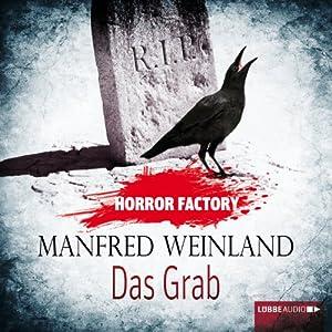 Das Grab: Bedenke, dass du sterben musst! (Horror Factory 6) Hörbuch