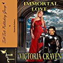 Immortal Love Audiobook by Victoria Craven Narrated by Amanda Bolton