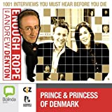 img - for Enough Rope with Andrew Denton: Crown Prince Frederik and Crown Princess Mary of Denmark book / textbook / text book