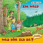 Im Wald (Was hör ich da?) | Jens-Uwe Bartholomäus