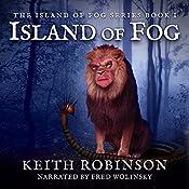 Island of Fog, Book 1 | Keith Robinson