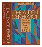 Auden Generation: Literature and Politics in England in the 1930