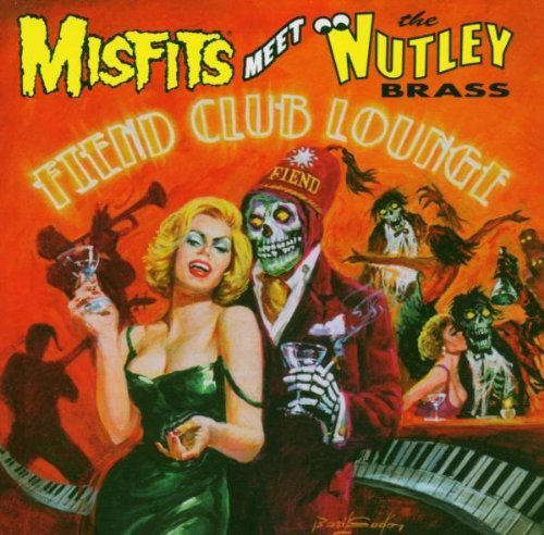 Fiend Club Lounge by Misfits Meet The Nutley Brass (2005) Audio CD