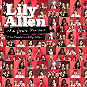 The Fear (The People Vs Lily Allen) Remake [Explicit]