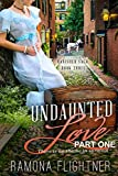 Undaunted Love (PART ONE): Banished Saga, Book 3