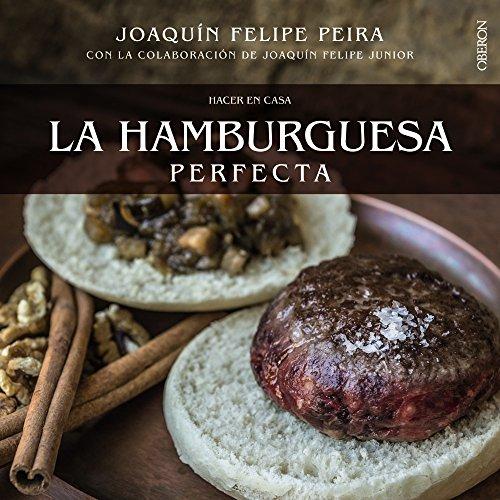HACER EN CASA LA HAMBURGUESA PERFECTA