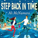 Step Back in Time (       UNABRIDGED) by Ali McNamara Narrated by Katie Scarfe
