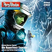 Die Hyperfrost-Taucher (Perry Rhodan 2857) | Michael Marcus Thurner