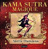 echange, troc Stella Damiana - Le kama sutra magique