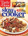 Taste of Home Slow Cooker: 431 Hot &...