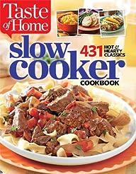 Taste of Home Slow Cooker: 431 Hot &…
