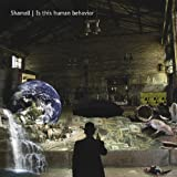 "Is this human behavior 2 CD (digipak)von ""Shamall"""